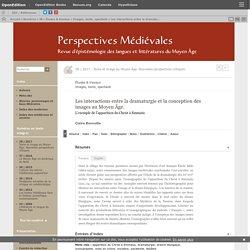 Les interactions entre la dramaturgie et la conception des images au Moyen Âge.
