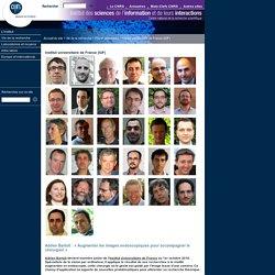 Institut des sciences de l'information et de leurs interactions - CNRS - Adrien Bartoli: «Augmenter les images endoscopiques pour accompagner le chirurgien»