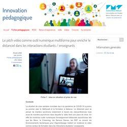 Le pitch vidéo comme outil numérique multiforme pour enrichir le distanciel dans les interactions étudiants / enseignants