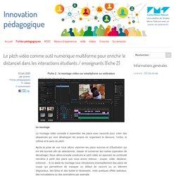 Le pitch vidéo comme outil numérique multiforme pour enrichir le distanciel dans les interactions étudiants / enseignants (fiche 2)