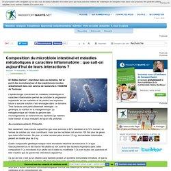 Les interactions du microbiote intestinal et des maladies métaboliques inflammatoires