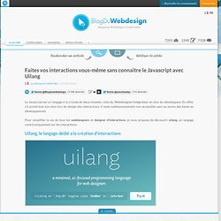 Faites vos interactions vous-même sans connaitre le Javascript avec Uilang