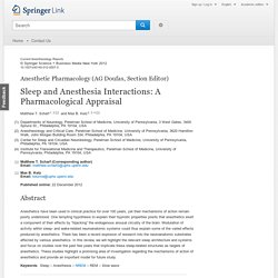 Sleep and Anesthesia Interactions: A Pharmacological Appraisal