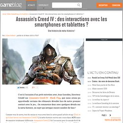Assassin's Creed IV : des interactions avec les smartphones et tablettes ?