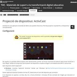 cmd:tac:cdtd:b1spi_i_interactius:panells_interactius:projeccioactivcast [Formació del professorat]