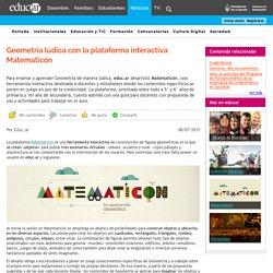 Geometría lúdica con la plataforma interactiva Matematicón