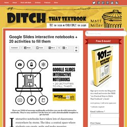 Google Slides interactive notebooks + 20 activities to fill them