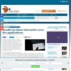 Rendre la classe interactive avec des applications