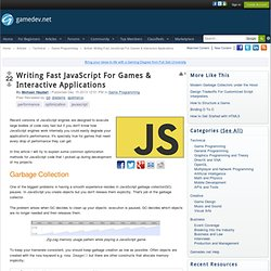 Writing Fast JavaScript For Games & Interactive Applications - Game Programming