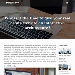 Why is it the time to give your real estate website an interactive architecture?