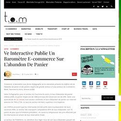 Ve Interactive publie un baromètre e-commerce sur l'abandon de panier