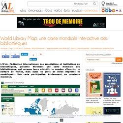 World Library Map, une carte mondiale interactive des bibliothèques
