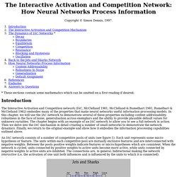 The Interactive Activation and Competition Network: How Neural Networks Process Information
