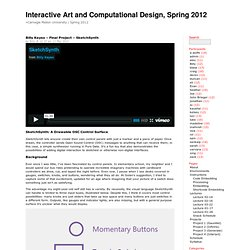 Interactive Art and Computational Design, Spring 2012 » Billy Keyes – Final Project – SketchSynth