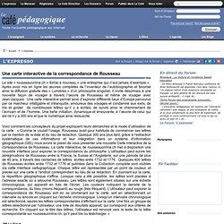 Une carte interactive de la correspondance de Rousseau