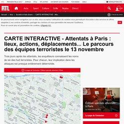 CARTE INTERACTIVE - Attentats à Paris : lieux, actions, déplacements... Le parcours des équipes terroristes le 13 novembre
