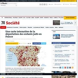 Une carte interactive de la déportation des enfants juifs en France