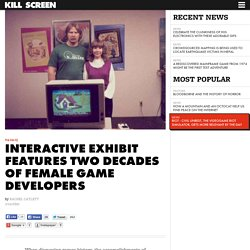 Interactive exhibit features two decades of female game developers