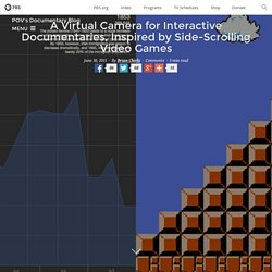 A Virtual Camera for Interactive Documentaries, Inspired by Side-Scrolling Video Games