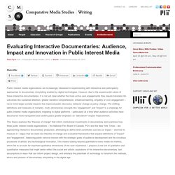 Evaluating Interactive Documentaries: Audience, Impact and Innovation in Public Interest Media