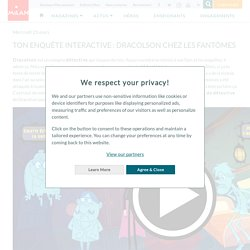 Ton enquête interactive : Dracolson chez les fantômes - Milan Presse - Jeux