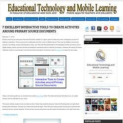 7 Excellent Interactive Tools to Create Activites Around Primary Source Documents