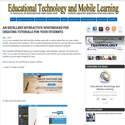 Educational Technology and Mobile Learning: An Excellent Interactive Whiteboard for Creating Tutorials for Your Students