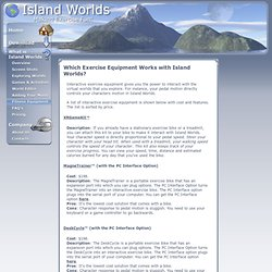 List of interactive fitness equipment supported by Island Worlds.