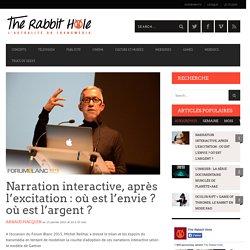 Narration interactive, après l'excitation : où est l'envie ? où est l'argent