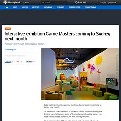 Interactive exhibition Game Masters coming to Sydney next month - Gameplanet Australia