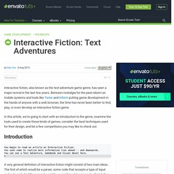 Interactive Fiction: Text Adventures