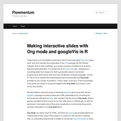 Making interactive slides with Org mode and googleVis in R | Flowmentum