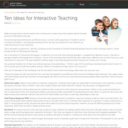 Ten Ideas for Interactive Teaching