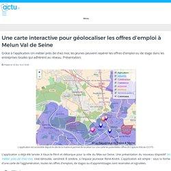 Une carte interactive pour géolocaliser les offres d'emploi à Melun Val de Seine