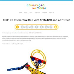 Build an Interactive Doll with SCRATCH and ARDUINO