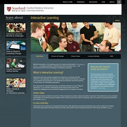 Interactive Learning - Stanford Medicine Interactive Learning Initiatives