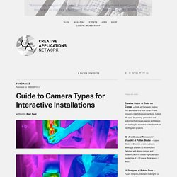 Guide to Camera Types for Interactive Installations / Guest post by Blair Neal (@laserpilot)