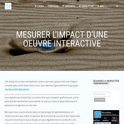 Mesurer l'impact d'une oeuvre interactive - Interactivité & Transmedia