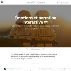Émotions et narration interactive #1 — Interactivité & Transmedia