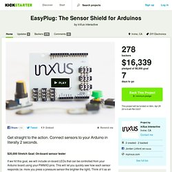 EasyPlug: The Sensor Shield for Arduinos by inXus interactive
