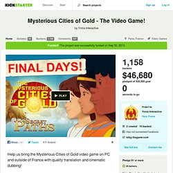 Mysterious Cities of Gold - The Video Game! by Ynnis Interactive