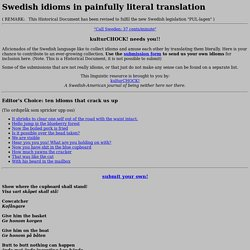 Interactive KulturChock: Swedish idioms in literal translation