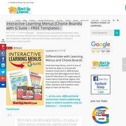 Interactive Learning Menus (Choice Boards) Using Google Docs