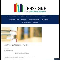La lecture interactive en 5 étapes_ – J'enseigne avec la littérature jeunesse