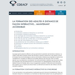 La formation des adultes à distance de façon interactive… maintenant accessible!