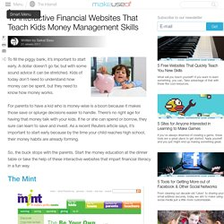 10 Interactive Financial Websites That Teach Kids Money Management Skills
