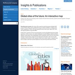 Global cities of the future: An interactive map - McKinsey Quarterly - Economic Studies - Productivity & Performance