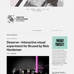 Deserve - Interactive visual experiment for Bruzed by Nick Hardeman (@NickHardeman)