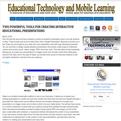Two Powerful Tools for Creating Interactive Educational Presentations