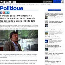 Sondage exclusif We Demain / Harris Interactive : Hulot bouscule les lignes de la présidentielle 2017